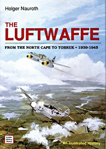 Boek: The Luftwaffe from the North Cape to Tobruk 1939-1945 : An Illustrated History