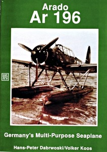 Boek: Arado Ar 196 - Germany's Multi-Purpose Seaplane