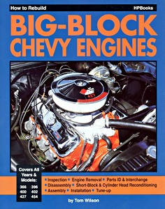 Livre : How to Rebuild Big-block Chevy Engines - 366, 396, 400, 402, 427 and 454 cu in