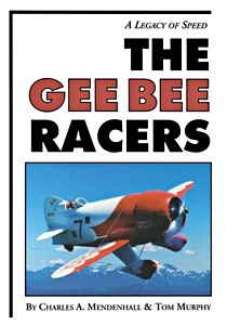 Boek: The Gee Bee Racers - A Legacy of Speed