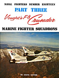 Boek: Vought's F-8 Crusader (Part 3) - Marine Fighter Squadrons (Naval Fighters)