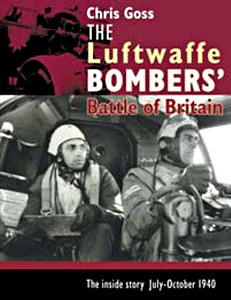 Boek: The Luftwaffe Bombers' Battle of Britain : The Inside Story July - October 1940