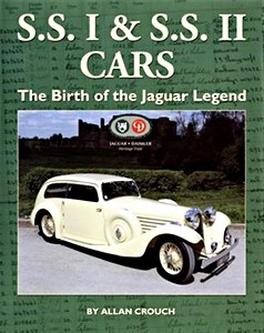 SS I and SS II Cars - The Birth of the Jaguar Legend