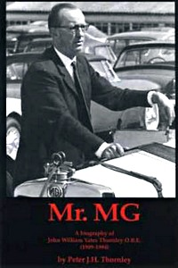 Boek: Mr MG - A Biography of John William Yates Thornley OBE (1909-1994)