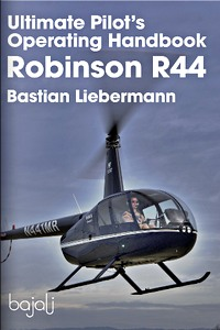 Boek: Robinson R44 - Ultimate Pilot's Operating Handbook