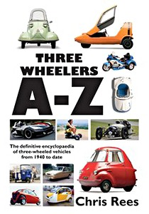 Boek : Three-Wheelers A-Z - The definitive encyclopaedia of three-wheeled vehicles from 1940 to date