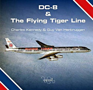 Boek: DC-8 and the Flying Tiger Line