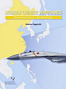Boek: Modern Chinese Warplanes: Chinese Naval Aviation - Aircraft and Units