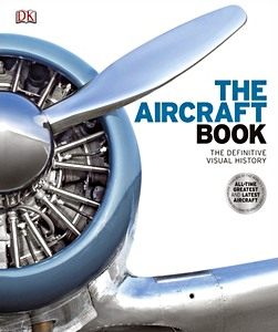 The Aircraft Book - The Definitive Visual History