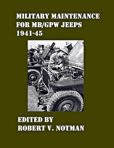 Livre : Military Maintenance for MB/GPW Jeeps 1941-45