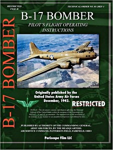 Boek: B-17 Bomber - Pilot's Flight Operation Instructions