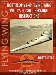 Boek: Northrop YB-49 Flying Wing - Pilot's Flight Operation Instructions