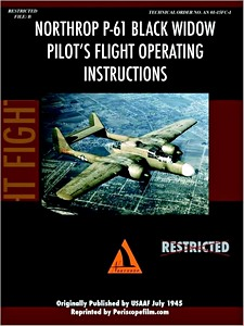 Boek: Northrop P-61 Black Widow Pilot's Flight Operating Instructions - Pilot's Flight Operation Instructions