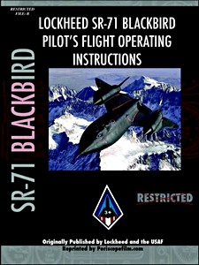 Boek: Lockheed SR-71 Blackbird - Pilot's Flight Operation Instructions