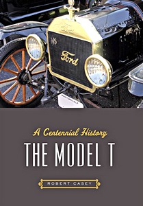 Boek: The Model T - A Centennial History
