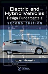 Electric and Hybrid Vehicles - Design Fundamentals (2nd Edition)