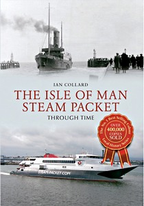 Livre : The Isle of Man Steam Packet Through Time