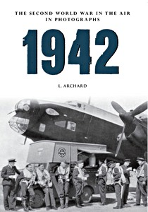 Boek : 1942 - The Second World War in the Air in Photographs