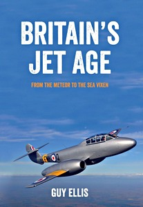 Boek : Britain's Jet Age : From the Meteor to the Sea Vixen