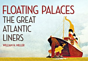 Livre : Floating Palaces : The Great Atlantic Liners