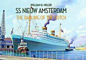 Livre : SS Nieuw Amsterdam : The Darling of the Dutch