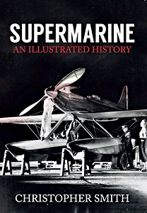 Boek: Supermarine : An Illustrated History