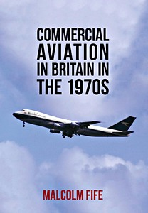 Boek : Commercial Aviation in Britain in the 1970s
