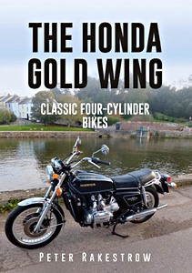 Livre : The Honda Gold Wing : Classic 4-Cylinder Bikes