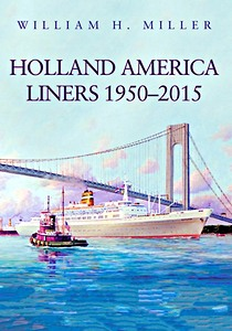 Livre : Holland America Liners 1950-2015