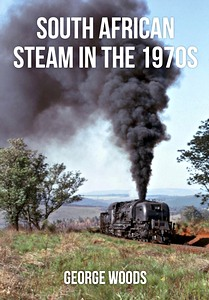 Livre : South African Steam in the 1970s