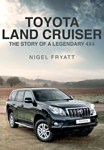 Livre : Toyota Land Cruiser : The Story of a Legendary 4x4