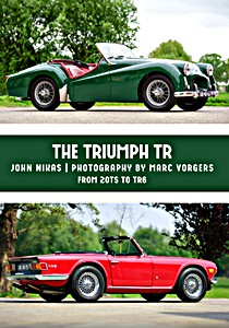 Livre : The Triumph TR2 and TR4A : Setting the Sports Car Standard