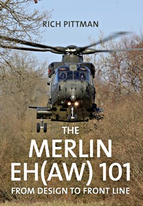 Boek: The Merlin EH (AW) 101 : From Design to Front Line