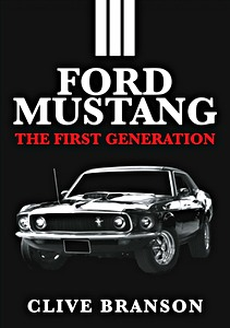 Boek: Ford Mustang : The First Generation