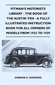 Boek: The Book of the Austin Ten (1932-1939) - A Fully Illustrated Instruction Book For All Owners