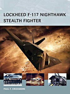 Boek: Lockheed F-117 Nighthawk Stealth Fighter (Osprey)
