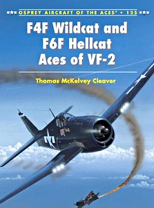 Boek: F4F Wildcat and F6F Hellcat Aces of VF-2 (Osprey)