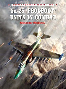 Boek: Su-25 'Frogfoot' Units in Combat (Osprey)