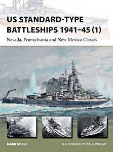Livre : US Standard-Type Battleships 1941-45 (1) : Nevada, Pennsylvania and New Mexico Classes (Osprey)