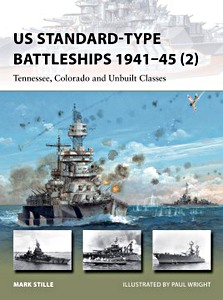 Livre : US Standard-Type Battleships 1941-45 (2): Tennessee, Colorado and Unbuilt Classes (Osprey)
