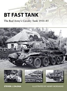 Boek: BT Fast Tank : The Red Army's Cavalry Tank 1931-45 (Osprey)