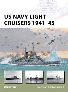 Livre : US Navy Light Cruisers 1941-45 (Osprey)