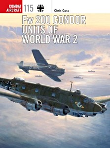 Boek: Fw 200 Condor Units of World War 2 (Osprey)