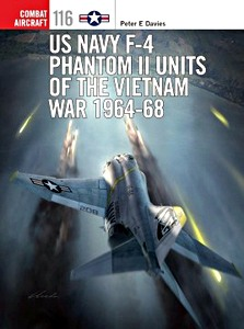 Boek: US Navy F-4 Phantom II Units of the Vietnam War 1964-68 (Osprey)