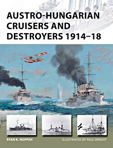 Livre : Austro-Hungarian Cruisers and Destroyers 1914-18 (Osprey)