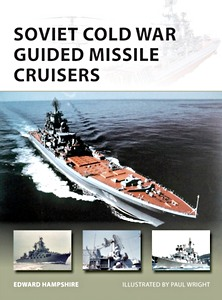 Boek : Soviet Cold War Guided Missile Cruisers (Osprey)