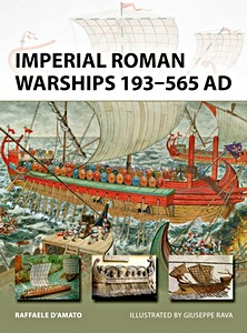 Livre : Imperial Roman Warships 193-565 AD (Osprey)