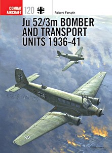 Boek: Ju 52/3m Bomber and Transport Units 1936-41 (Osprey)