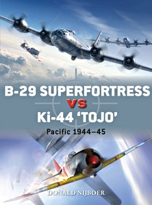Boek: B-29 Superfortress vs Ki-44 'Tojo' - Pacific 1944-45 (Osprey)