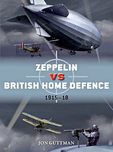 Boek: Zeppelin vs British Home Defence 1916-1918 (Osprey)